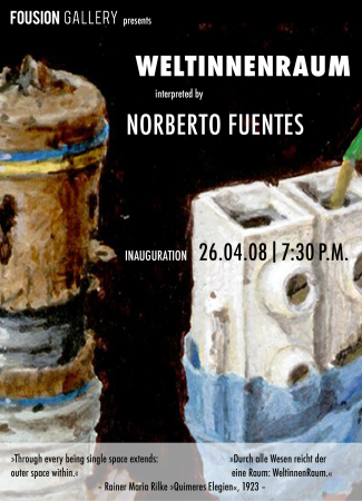 Fousion Gallery – Norberto Fuentes: WeltInnenraum – Flyer